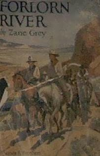 Forlorn River by Zane Grey