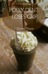 Polly Dent Loses Grip cover art