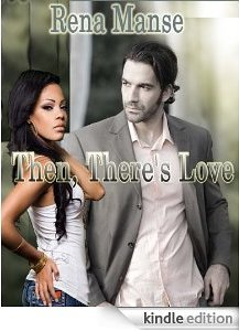 cover art: Then, There's Love