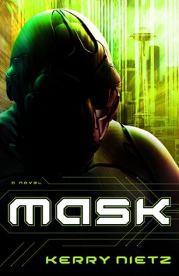 cover art: Mask, by Kerry Nietz