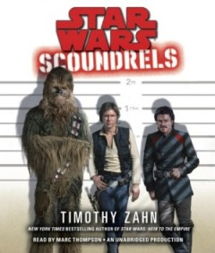 cover art: Star Wars Scoundrels, by Timothy Zahn