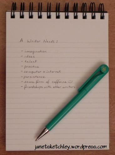 List of things a writer needs, including writing friends.