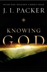 Knowing God, by J.I. Packer