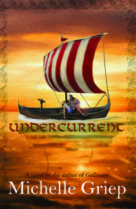 Undercurrent, by Michelle Griep